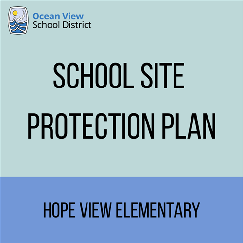 Hope View School Site Protection Plan