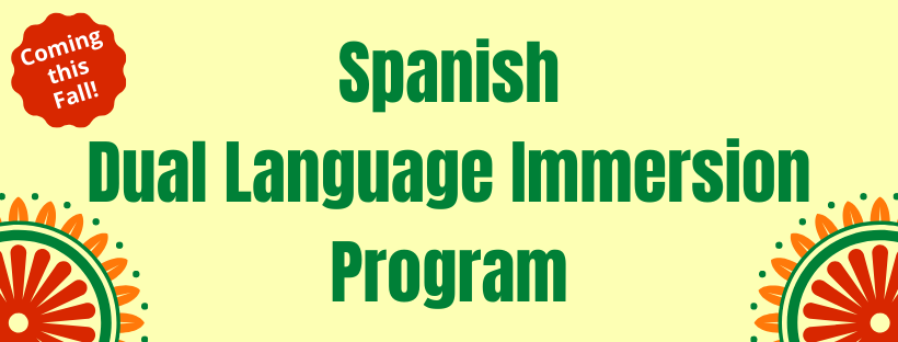 Spanish Dual Language Immersion Program Banner